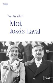 Moi, Josée Laval - YvesPourcher