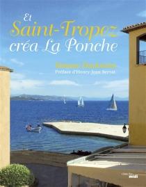 Et Saint-Tropez créa La Ponche - SimoneDuckstein