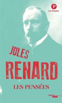 Les pensées - JulesRenard