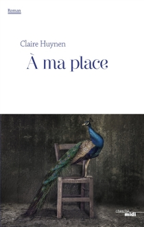 A ma place - Claire Huynen