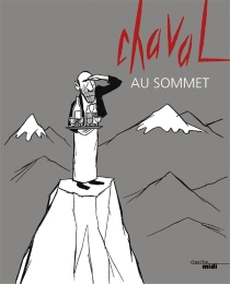 Chaval au sommet - Chaval