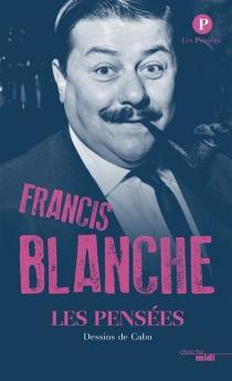 Les pensées - FrancisBlanche