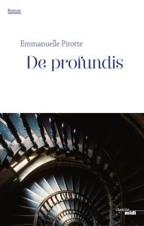De profundis - EmmanuellePirotte