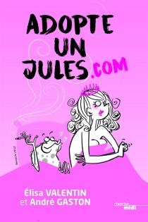 Adopte un Jules.com - AndréGaston