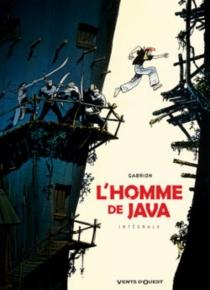 L'homme de Java : intégrale, tome 1 à 4 - Pierre-YvesGabrion