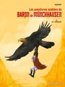 Les aventures oubliées du baron de Münchhausen - OlivierSupiot