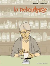 La rebouteuse - SéverineLambour