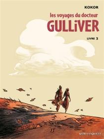 Les voyages du docteur Gulliver - Kokor