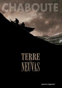 Terre-neuvas - ChristopheChabouté