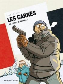 Les Carrés : une enquête de Kazimir | Volume 3, Carré blanc - ÉricAdam