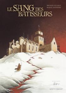 Le sang des bâtisseurs - MarieJaffredo