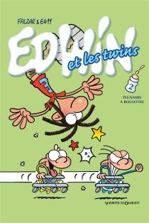 Edwin et les twins - E411