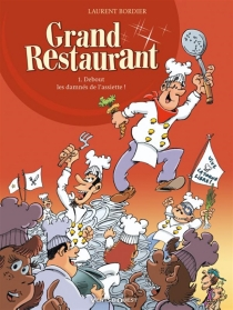 Grand restaurant - Laurent Bordier