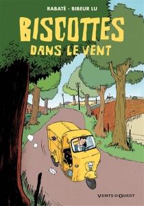 Biscottes dans le vent - AndréBibeur Lu