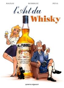 L'art du whisky - ScottMacKay