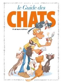 Le guide des chats : et de leurs maîtres ! - JackyGoupil