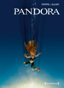 Pandora : intégrale - ThomasAllart