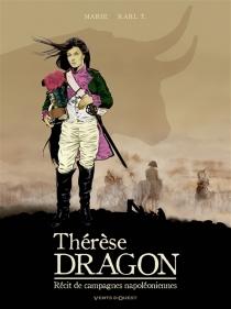Thérèse, dragon : récit de campagnes napoléoniennes - DamienMarie