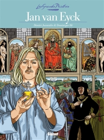 Jan Van Eyck : le retable de l'Agneau mystique - Dominique Hé