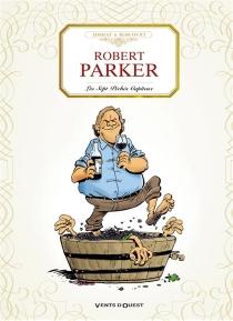 Robert Parker, les sept péchés capiteux - PhilippeBercovici