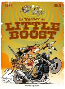 La légende de Little boost - StéphaneDeteindre
