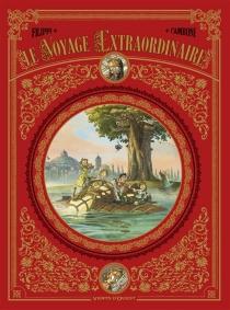 Le voyage extraordinaire : coffret tomes 1 à 3 - SilvioCamboni