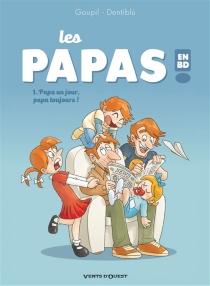 Les papas en BD ! - Dentiblù