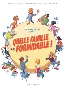 Quelle famille formidable ! - JackyGoupil