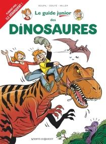 Le guide junior des dinosaures - SylviaDouyé