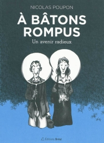 A bâtons rompus - NicolasPoupon