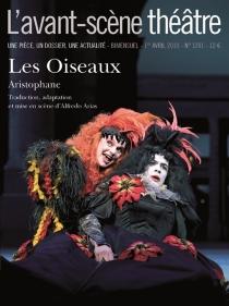 Avant-scène théâtre (L'), n° 1281 - Aristophane