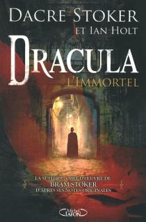 Dracula, l'immortel - IanHolt