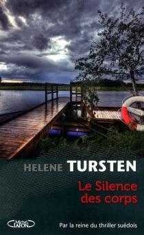 Le silence des corps - HeleneTursten