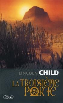 La troisième porte - LincolnChild