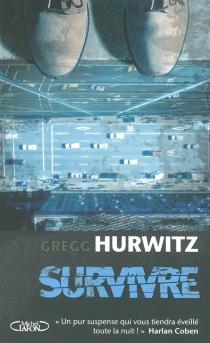 Survivre - GreggHurwitz