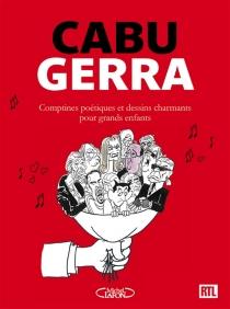 Comptines poétiques et dessins charmants pour grands enfants - Cabu