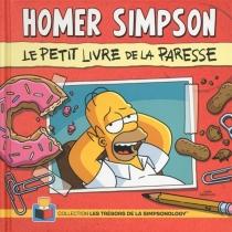 Homer Simpson : le petit livre de la paresse - MattGroening