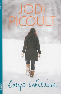 Loup solitaire - JodiPicoult