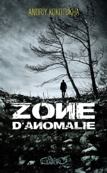 Zone d'anomalie - AndriyKokotukha