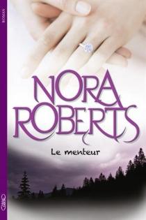 Le menteur - NoraRoberts