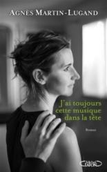 J'ai toujours cette musique dans la tête - AgnèsMartin-Lugand