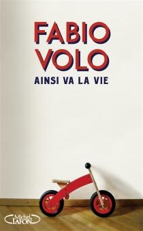 Ainsi va la vie - FabioVolo