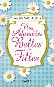 Nos adorables belles-filles - AurélieValognes