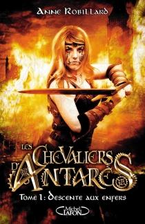 Les chevaliers d'Antarès - AnneRobillard