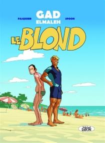 Le blond - GadElmaleh