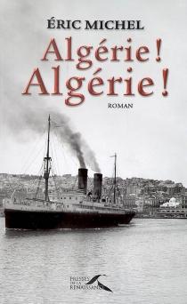 Algérie ! Algérie ! - EricMichel