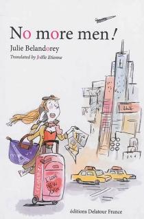 No more men ! - JulieBelandorey