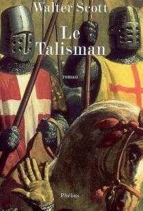 Le talisman - WalterScott