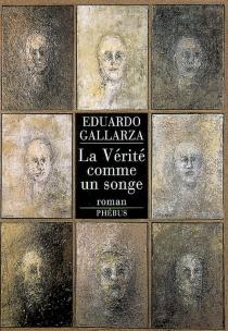 La vérité comme un songe - EduardoGallarza