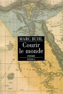 Courir le monde - MarcBuhl